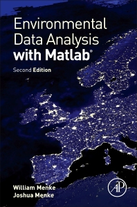 Environmental Data Analysis with MatLab - 2nd Edition - ISBN: 9780128044889, 9780128045503
