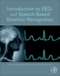 Introduction to EEG- and Speech-Based Emotion Recognition - 1st Edition - ISBN: 9780128044902, 9780128045312