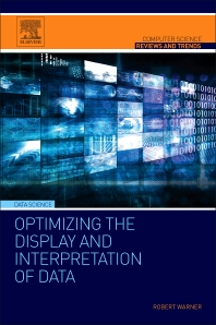 Cover image for Optimizing the Display and Interpretation of Data