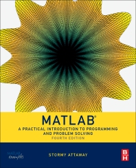 Matlab, 4th Edition,Stormy Attaway,ISBN9780128045251