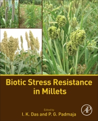 Biotic Stress Resistance in Millets - 1st Edition - ISBN: 9780128045497, 9780128045800