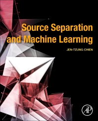 Source Separation and Machine Learning - 1st Edition - ISBN: 9780128045664, 9780128045770