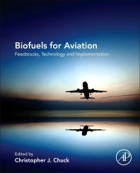 Biofuels for Aviation - 1st Edition - ISBN: 9780128045688, 9780128032152