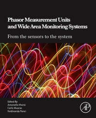 Cover image for Phasor Measurement Units and Wide Area Monitoring Systems