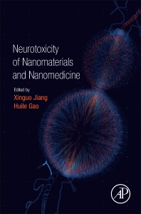 Cover image for Neurotoxicity of Nanomaterials and Nanomedicine