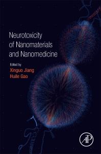 Cover image for Neurotoxicity of Nanomaterials and Nanomedicine