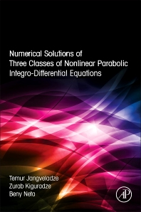 Cover image for Numerical Solutions of Three Classes of Nonlinear Parabolic Integro-Differential Equations