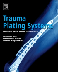 Trauma Plating Systems - 1st Edition - ISBN: 9780128046340, 9780128047583