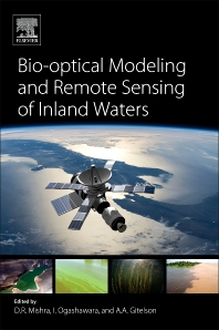 Bio-optical Modeling and Remote Sensing of Inland Waters - 1st Edition - ISBN: 9780128046449, 9780128046548
