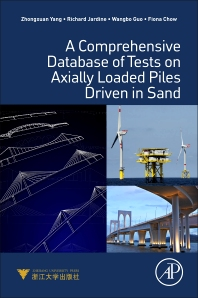 A Comprehensive Database of Tests on Axially Loaded Piles Driven in Sand - 1st Edition - ISBN: 9780128046555, 9780128047484
