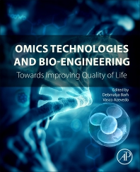 Omics Technologies and Bio-engineering - 1st Edition - ISBN: 9780128046593, 9780128047491