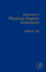 Advances in Physical Organic Chemistry - 1st Edition - ISBN: 9780128047163, 9780128050811