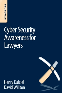 Cyber Security Awareness for Lawyers - 1st Edition - ISBN: 9780128047200, 9780128051078