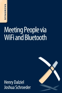 Meeting People via WiFi and Bluetooth - 1st Edition - ISBN: 9780128047217, 9780128051085