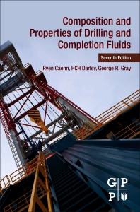 Composition and Properties of Drilling and Completion Fluids - 7th Edition - ISBN: 9780128047514, 9780128050491