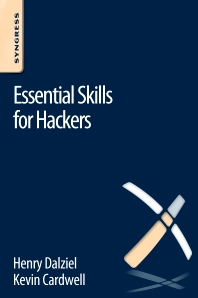 Essential Skills for Hackers - 1st Edition - ISBN: 9780128047552, 9780128051115