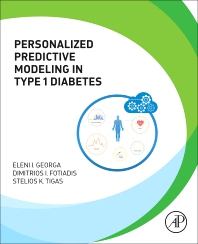 Personalized Predictive Modeling in Type 1 Diabetes - 1st Edition - ISBN: 9780128048313, 9780128051467