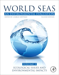 World Seas: An Environmental Evaluation - 2nd Edition - ISBN: 9780128050521, 9780128052044