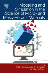 Cover image for Modelling and Simulation in the Science of Micro- and Meso-Porous Materials