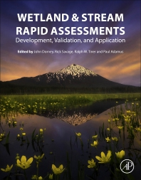Wetland and Stream Rapid Assessments - 1st Edition - ISBN: 9780128050910, 9780128050927