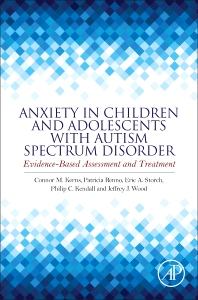 Cover image for Anxiety in Children and Adolescents with Autism Spectrum Disorder