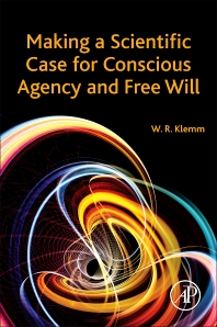 Cover image for Making a Scientific Case for Conscious Agency and Free Will