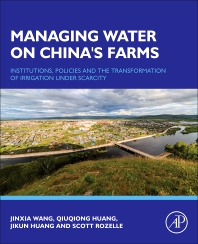 Managing Water on China's Farms - 1st Edition - ISBN: 9780128051641, 9780128052945