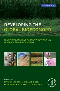 Developing the Global Bioeconomy, 1st Edition,Patrick Lamers,Erin Searcy,J. Richard Hess,Heinz Stichnothe,ISBN9780128051658