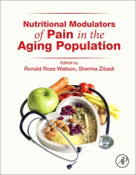 Nutritional Modulators of Pain in the Aging Population - 1st Edition - ISBN: 9780128051863, 9780128053362
