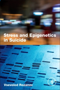 Cover image for Stress and Epigenetics in Suicide