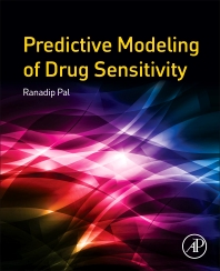 Predictive Modeling of Drug Sensitivity - 1st Edition - ISBN: 9780128052747, 9780128054314