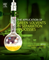 Cover image for The Application of Green Solvents in Separation Processes