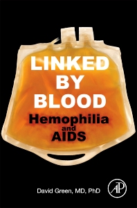 Cover image for Linked by Blood: Hemophilia and AIDS