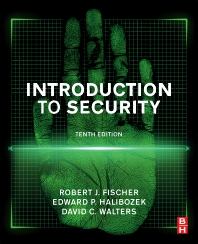 Introduction to Security - 10th Edition - ISBN: 9780128053102, 9780128053331