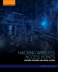 Hacking Wireless Access Points - 1st Edition - ISBN: 9780128053157, 9780128092255