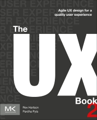 The UX Book - 2nd Edition - ISBN: 9780128053423, 9780128010624