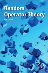 Random Operator Theory - 1st Edition - ISBN: 9780128053461, 9780081009550