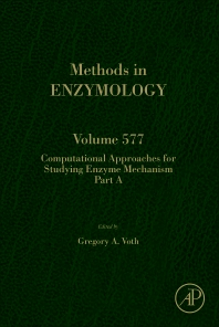 Cover image for Computational Approaches for Studying Enzyme Mechanism Part A
