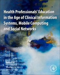 Cover image for Health Professionals' Education in the Age of Clinical Information Systems, Mobile Computing and Social Networks