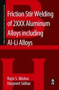 Cover image for Friction Stir Welding of 2XXX Aluminum Alloys including Al-Li Alloys