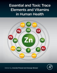 Cover image for Essential and Toxic Trace Elements and Vitamins in Human Health