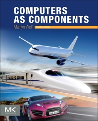 Computers as Components - 4th Edition - ISBN: 9780128053874, 9780128103937