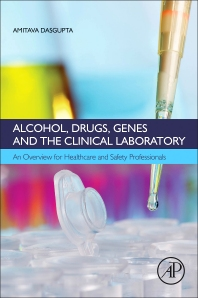 Cover image for Alcohol, Drugs, Genes and the Clinical Laboratory