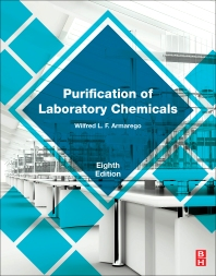 Purification of Laboratory Chemicals - 8th Edition - ISBN: 9780128054574, 9780128054567