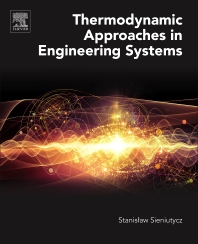 Cover image for Thermodynamic Approaches in Engineering Systems