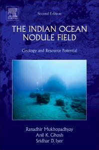 The Indian Ocean Nodule Field - 2nd Edition - ISBN: 9780128054741