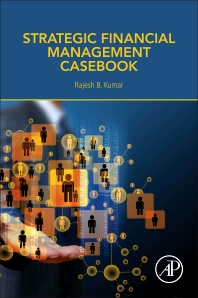 Cover image for Strategic Financial Management Casebook