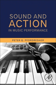Cover image for Sound and Action in Music Performance