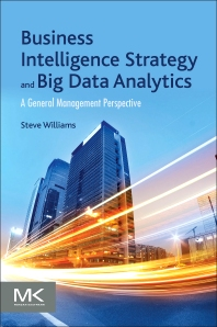 Cover image for Business Intelligence Strategy and Big Data Analytics