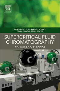 Supercritical Fluid Chromatography - 1st Edition - ISBN: 9780128092071, 9780128093672